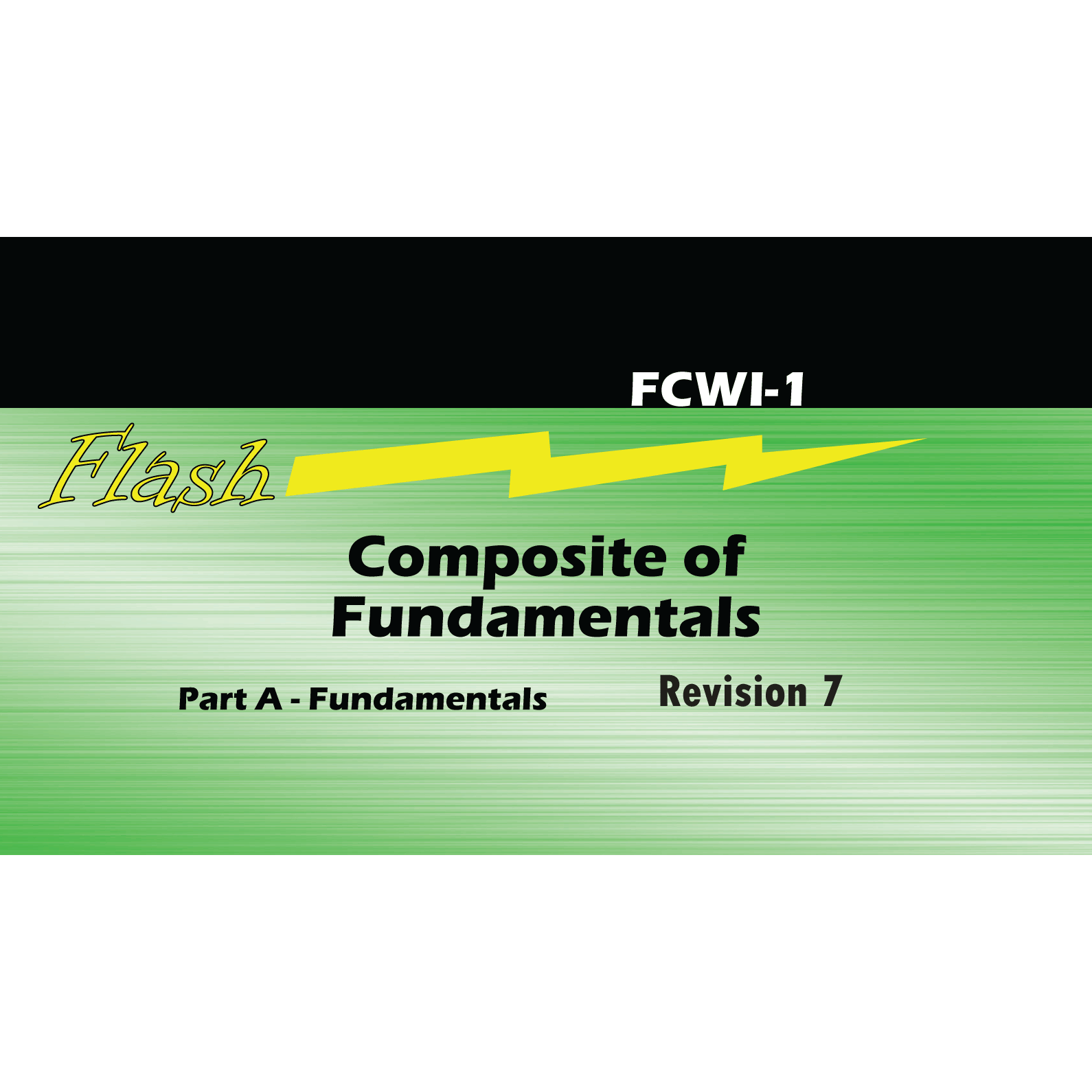 Composite of Fundamentals flashcards for CWI Exam